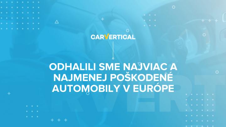 Odhalili sme najviac a najmenej poškodené vozidlá v Európe.