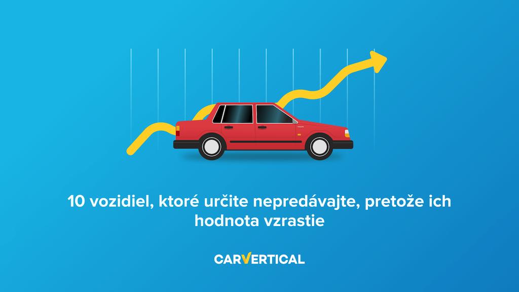 10 vozidiel, ktoré určite nepredávajte, pretože ich hodnota v budúcnosti vzrastie.